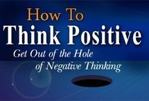 Blog Posts / Great information and inspirational articles by www.howtothinkpositive.net and any other favorite websites.
