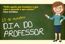 Dia do Professor,  Da Criança...