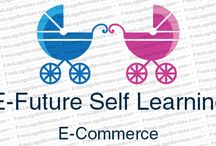 E - Future self learning / We traind businesmen for e commerce and social media marketing in proffational way