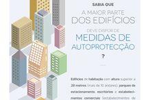 Medidas de Autoprotecção / São disposições de organização e gestão de segurança adoptadas na exploração dos edifícios.