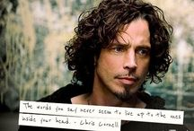 Chris Cornell - My heart is broken :-( / Your voice was the voice of my life.