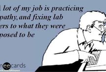 Life as a Med Tech. / by Heather Haley
