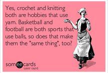 Yarn funnies / Yarn and crochet jokes.