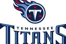 Tennessee Titans / by Fay Coleman