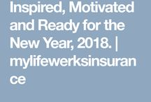 MyLifeWerks Quotes / http://mylifewerksinsurance.com/2018/01/30/inspired-motivated-and-ready-for-the-new-year-2018/
