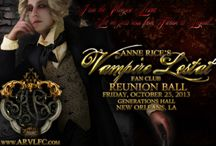Anne Rice Vampire Ball / For 25 years, the ARVLFC has hosted this amazing event in New Orleans....