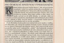 Ročenky československých knihtiskařů / Ukázky kvalitně provedené knižní sazby od roku 1911 do roku 1941, kdy (s výjimkou válečných let) vycházely Ročenky českých (později československých) knihtiskařů.