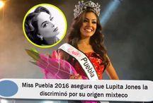Miss Puebla 2016 asegura que Lupita Jones la discriminó por su origen mixteco
