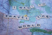 Places Near & Far / Places that I have been to or want to go to - one giant bucket list basically :)