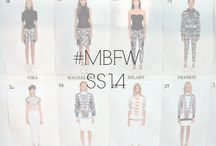 #MBFW SS14 / by Fashion Week