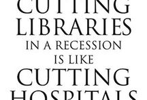Quotes About Libraries & Reading / Use these on FB & Twitter, or print them out and post them in your library!