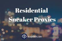 Residential Sneaker Proxies