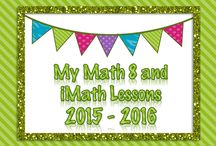 {My} Math Lessons (2015 - 2016) / My Math 8 lessons and iMath Lessons for the 2015 - 2016 School year.