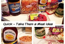 Take them a meal / by Julie Bolagh