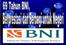 BNI Mengukir Berbagai Prestasi dan Terus Berbagi untuk Negeri / Dalam usianya yang ke-69, BNI telah mengukir berbagai macam prestasi dan juga terus berbagi kepada masyarakat dan negeri Indonesia yang kita cintai ini.