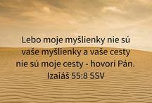 Pán je môj pastier,nič mi nechýba...