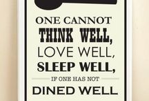 Food Quotes / Food quotes that we love.