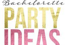 Bachelorette Party Ideas / by Sasha Duran