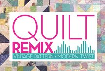 Quilt Remix with Kelly Bowser and Lynn Bell