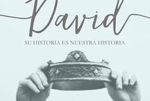David- Su Historia Tu historia / Estudio Bíblico sobre la vida y el carácter de David