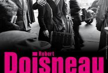Robert Doisneau. Le merveilleux quotidien / Arengario di Monza 19 marzo- 3 luglio 2016 www.arengariomonzafoto.com