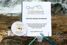 Products We Sell / You will find these and other products to empower you to take your oral health to the next level at www.orawellness.com