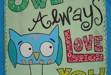 Owl always love OWLS!   / by Christy Rowland