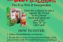 The Dwarf in the Drawer Pin to Win Sweepstakes / by Nichole Smith