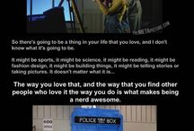 Geekiness is next to godliness. :-) / All the geek nerdy things I love.