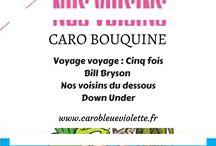 Caro bouquine - Caro Bleue Violette / Je rassemble ici toutes les chroniques littéraires publiées sur mon blog.