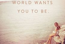 quotes / Quotes to make you feel good about yourself.