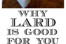 Why Lard is good for you