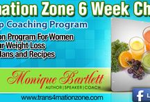 Trans4mation Zone 6 Week Challenge / Trans4mation Zone 6 Week Challenge is a new holistic online weight loss program for women.