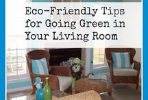 Eco- Friendly At Home / earth friendly ideas