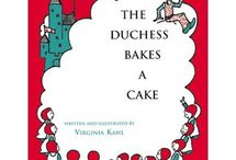 Duchess Bakes a Cake / by Shanna Brown