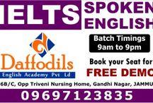 IELTS Coaching in Jammu / IELTS Coaching in Jammu,IELTS Institute in Jammu,Daffodils Study Abroad Jammu,Daffodils English Academy in Jammu,Daffodils Best IELTS Institute in Jammu,Spoken English Course in Jammu,Daffodils IELTS Free Demo Class in Jammu,IELTS Course in Jammu  Jammu Address:- Daffodils Study Abroad,  H. No. 26 B/C, Opposite Triveni Nursing Home, Gandhi Nagar, Jammu +91-191-2437715, +91-9697123835