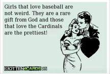 Cardinals, go Cards go! / by Karen Troyer