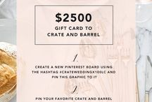 Crate and Barrel Sweepstakes and Registry / by Paige Nelson