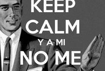 keep calm..