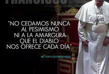 Frases / Frases del Papa Francisco en misas, Angelús, Catequesis