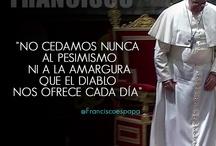Frases / Frases del Papa Francisco en misas, Angelús, Catequesis