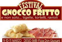 Festival dello Gnocco Fritto 9-10-11 marzo Desio MB