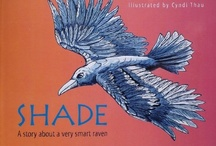 Ravens / Shade; a story of a very smart raven