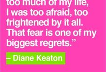 The Love Quotes Celebrity Quotes : Diane Keaton #quotes / kimlud.com…