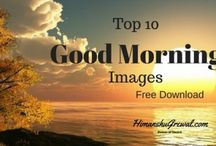 Good Morning - Best wishes and Images