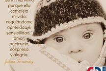 FRASES DE PADRES DE HIJOS CON SINDROME DE DOWN / En el día Mundial del síndrome de Down, más de 21 frases de padres de todo el mundo, hablándote a ti!