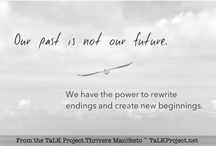 TaLK Project / Survivors of Abuse and Addiction sharing our stories and our strength.