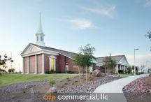 Churches / Church Projects by CDP Commercial, LLC Gilbert, AZ