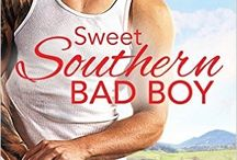 SWEET SOUTHERN BAD BOY / by Michele Summers
