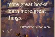 LitWits Quotables / Quotables about great books and hands-on learning, from LitWits Workshops. We bring great books to life in hands-on ways - so kids will want to read more!